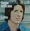 Cover: Lobo - Lobo / Come With Me