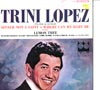 Cover: Trini Lopez - Play and Sings Sinner Not A Saint * Where Can My Baby Be