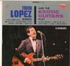 Cover: Trini Lopez - Trini Lpopez Sings and the Exotic Guitars Play