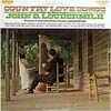 Cover: John D. Loudermilk - John D. Loudermilk / Country Love Songs Plain and Simply Sung