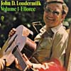 Cover: John D. Loudermilk - John D. Loudermilk / Volume 1 - Elloree