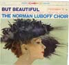 Cover: Norman Luboff Chor - But Beautiful