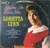 Cover: Loretta Lynn - Loretta Lynn / Before I´m Over You
