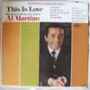 Cover: Al Martino - Al Martino / This Is Love - Rich Strings and the Great Love Songs of Al Martino