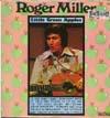 Cover: Roger Miller - Roger Miller / Little Green Apples (Diff. titles)
