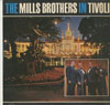 Cover: Mills Brothers - The Mills Brothers In Tivoli