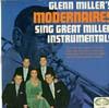 Cover: The Modernaires - The Modernaires / Glenn Miller´s Modernaires Sing Great Miller Instrumentals (Mono)