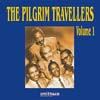 Cover: Pilgrim Travellers - The Pilgrim Travelers Volume 1
