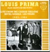 Cover: Prima, Louis - Plays Pretty For The People - Live From The Casbar Theatre Hotel Sahara, Las Vegas 1963 - 64