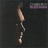Cover: Charlie Rich - Boss Man