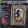 Cover: Marty Robbins - Marty Robbins / Bound For Old Mexico - Great Songs From South Of the Border