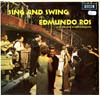 Cover: Edmundo Ros - Edmundo Ros / Sing And Swing with Edmundo Ros