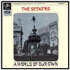 Cover: Seekers, The - A World Of Our Own