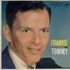 Cover: Frank Sinatra - Frank Sinatra / Frankie and Tommy - Frank Sinatra with Tommy Dorsey and his Orchestra