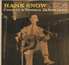 Cover: Hank Snow - Hank Snow / Country & Western Jamboree