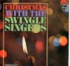 Cover: The Swingle Singers - The Swingle Singers / Christmas With The Swingle Singers