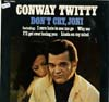 Cover: Twitty, Conway - Dont Cry Joni