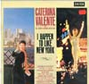Cover: Caterina Valente - Caterina Valente / I Happen To Like New York (with The Johnny Keating Orchestra)