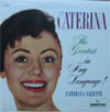 Cover: Caterina Valente - Caterina Valente / Caterina - The Graetest ... in Any Language