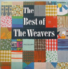 Cover: The Weavers - The Weavers / The Best Of the Weavers (DLP)