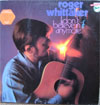 Cover: Roger Whittaker - Roger Whittaker / I Dont Believe In If Anymore