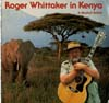 Cover: Whittaker, Roger - Roger Whittaker In Kenya - A Musical Safari