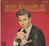 Cover: Hank Williams Jr - Hank Williams Jr / Sings The Songs Of Hank Williams