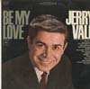 Cover: Vale, Jerry - Be My Love
