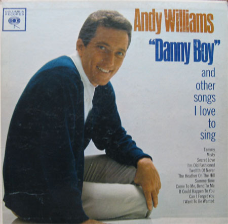 Albumcover Andy Williams - Danny Boy and Other Songs I Love To Sing