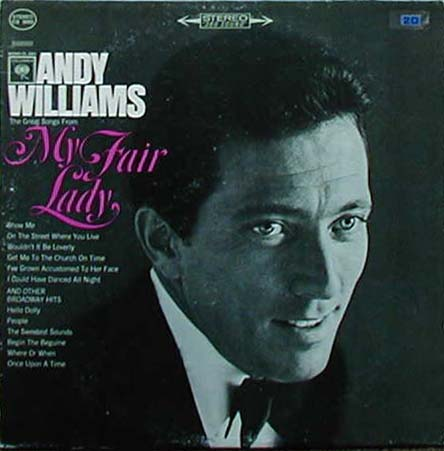 Albumcover Andy Williams - Andy Williams Sings Great Songs From My Fair Lady And Other Broadway Hits