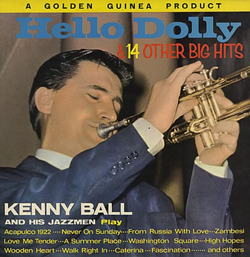 Albumcover Kenny Ball and his Jazzmen - Hello Dolly & Other 14 Big Hits