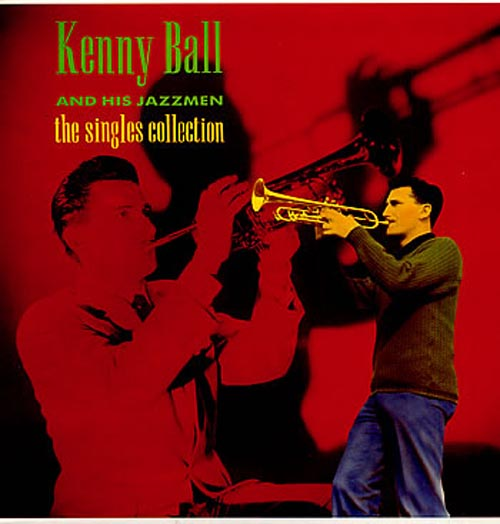 Albumcover Kenny Ball and his Jazzmen - The Singles Collection