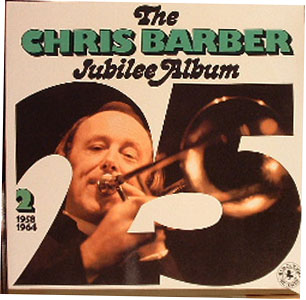 Albumcover Chris Barber - Jubilee Album 2 . 1958 - 1964 (DLP)