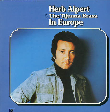 Albumcover Herb Alpert & Tijuana Brass - In Europe