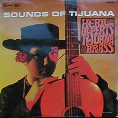 Albumcover Herb Alpert & Tijuana Brass - Sounds Of Tijuana