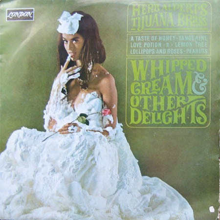 Albumcover Herb Alpert & Tijuana Brass - Whipped Cream & Other Delights