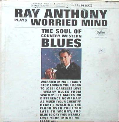 Albumcover Ray Anthony - Ray Anthony Plays Worried Mind
