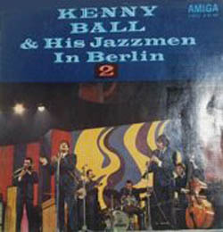 Albumcover Kenny Ball and his Jazzmen - In Berlin 2