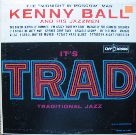 Albumcover Kenny Ball and his Jazzmen - Its Trad