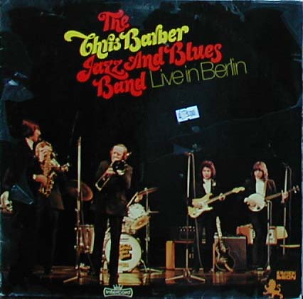 Albumcover Chris Barber - Live in Berlin - The Chris Barber Jazz And Blues Band (DLP)