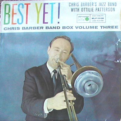 Albumcover Chris Barber - Best Yet - Chris Barbes Band Box Volume Three