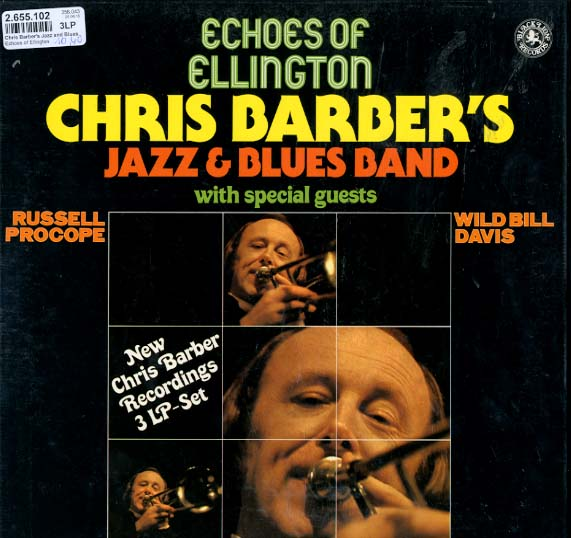 Albumcover Chris Barber - Echoes of Ellington (3 LP Kassette)