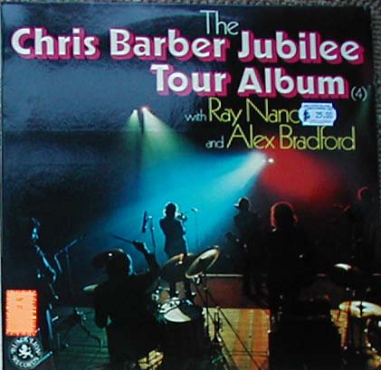 Albumcover Chris Barber - The Chris Barber Jubilee Tour Album with Ray Nance and Alex Bradford
