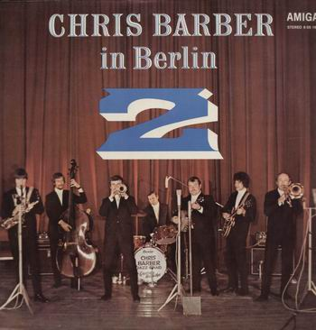 Albumcover Chris Barber - Chris Barber in Berlin 2