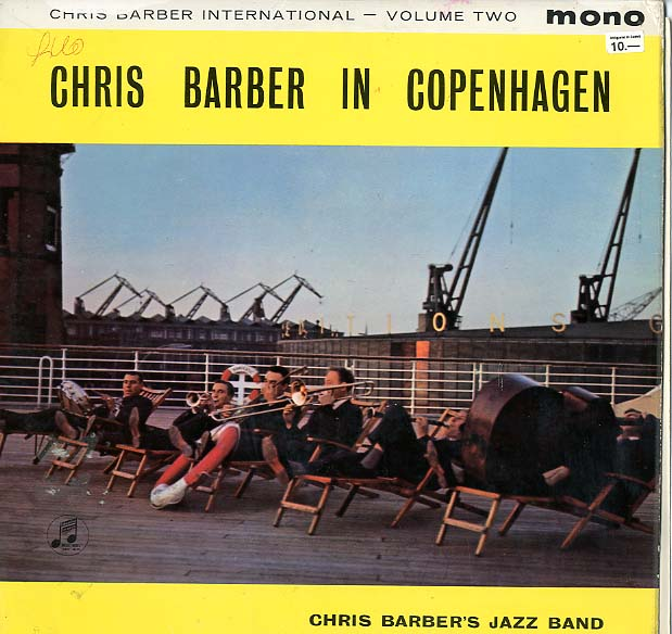 Albumcover Chris Barber - Chris Barber In Copenhagen - Chris Barber International Vol. Two