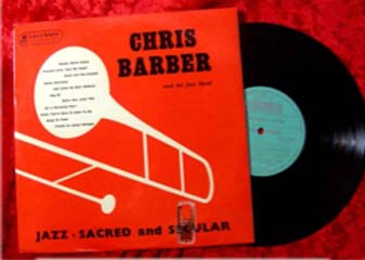 Albumcover Chris Barber - Jazz Sacred and Secular (25 cm)