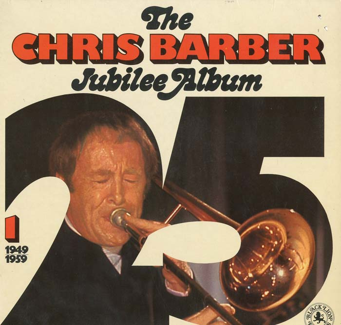 Albumcover Chris Barber - Jubilee Album 1  1949 - 1959 (DLP)