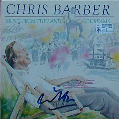 Albumcover Chris Barber - Music From the Land of Dreams