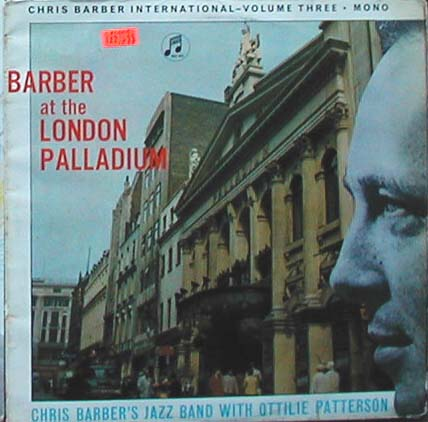 Albumcover Chris Barber - Barber at the London Palladium - Chris Barber´s Jazzband with Ottilie Patterson