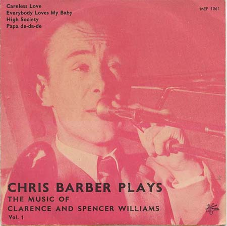 Albumcover Chris Barber - Chris Barber Plays the Music of Clarence and Spencer Williams